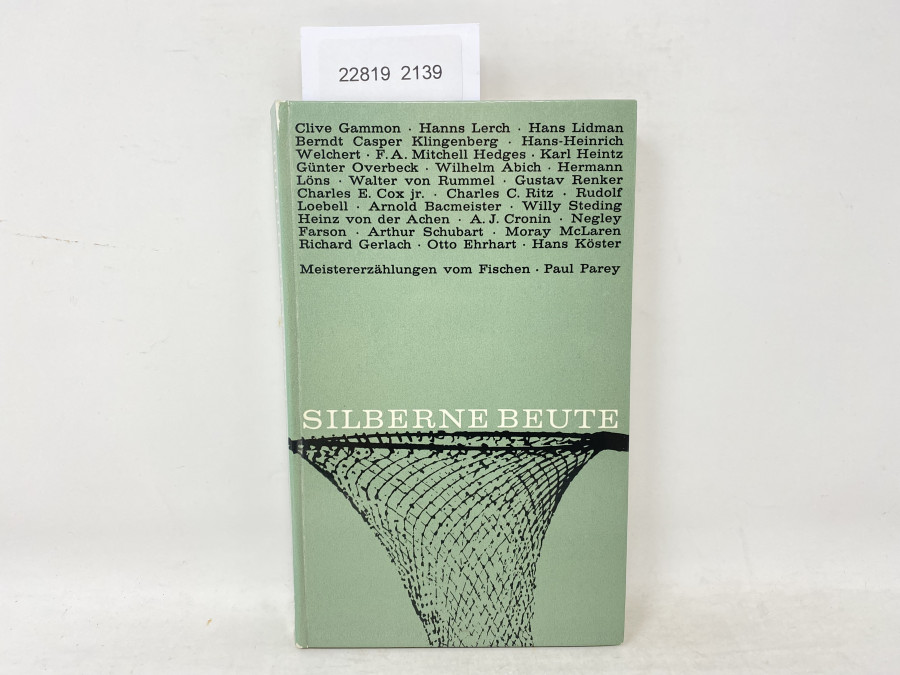 Silberne Beute, Meistererzählungen vom Fischen . Paul Parey, 1963