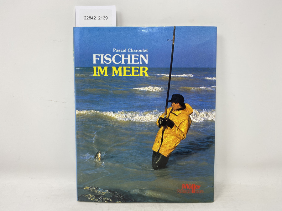 Fischen im Meer, Pascal Charoulet