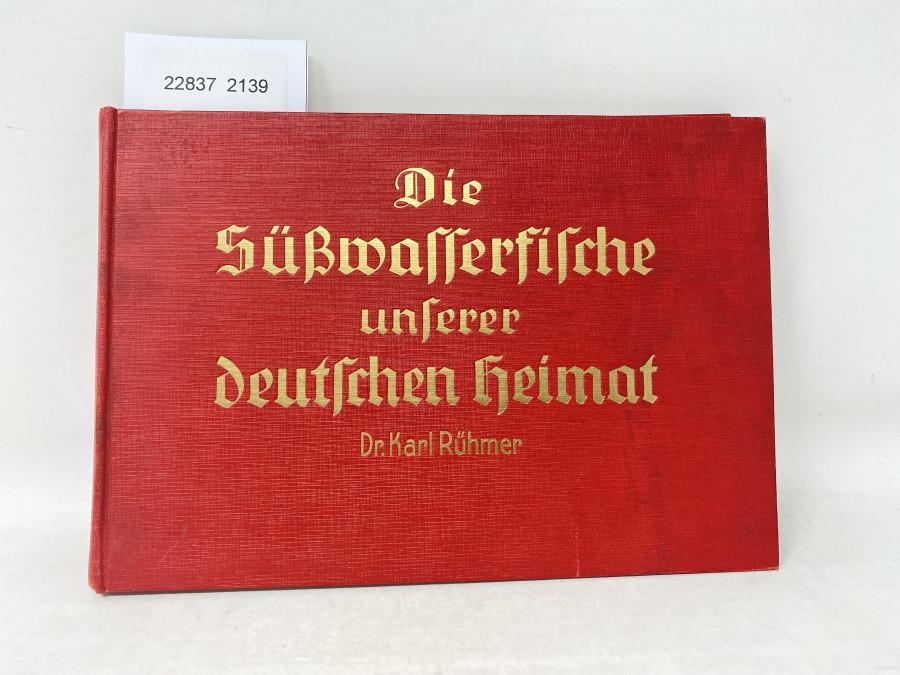 Die Süßwasserfische unserer deutschen Heimat, Dr. Karl rühmer, 1934