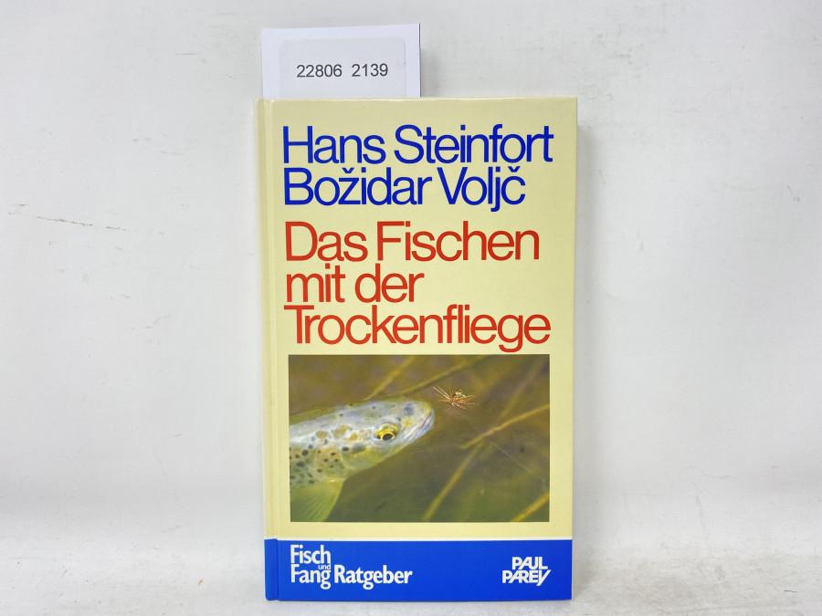 Das Fischen mit der Trockefliege, Hans Steinfort/Bozidar Voljc, 1980
