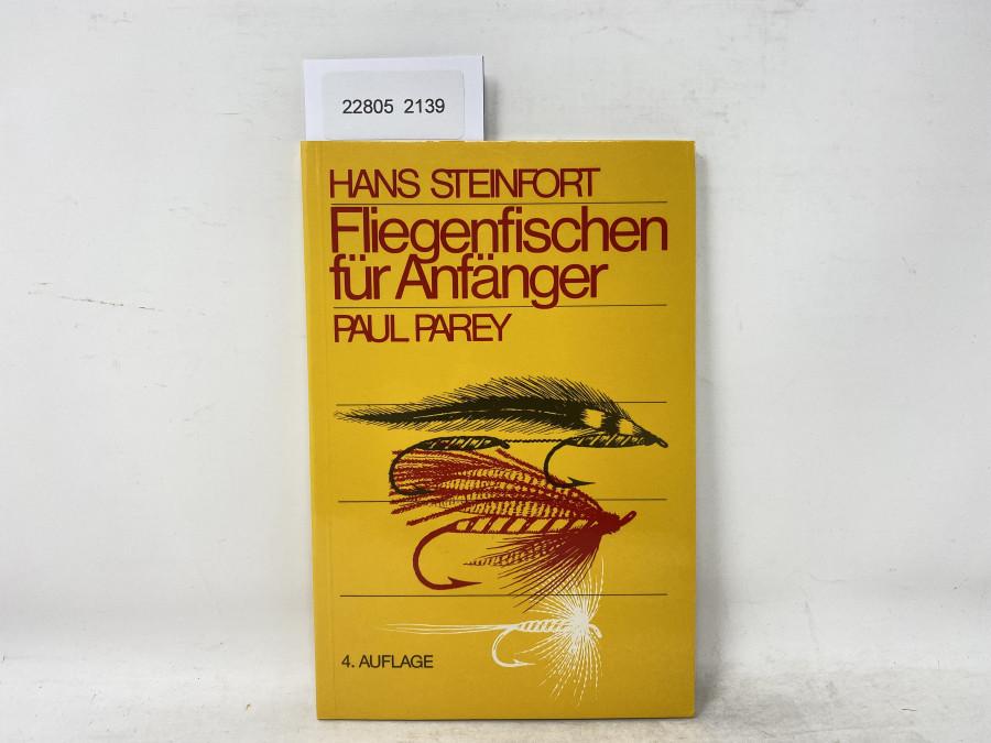 Fliegenfischen für Anfänger, Hans Steinfort, 1980