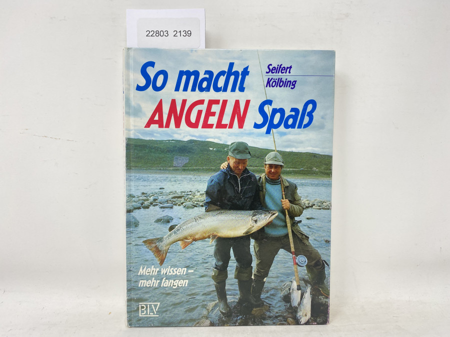 So macht Angeln Spaß, Seifert Kölbig, 1989