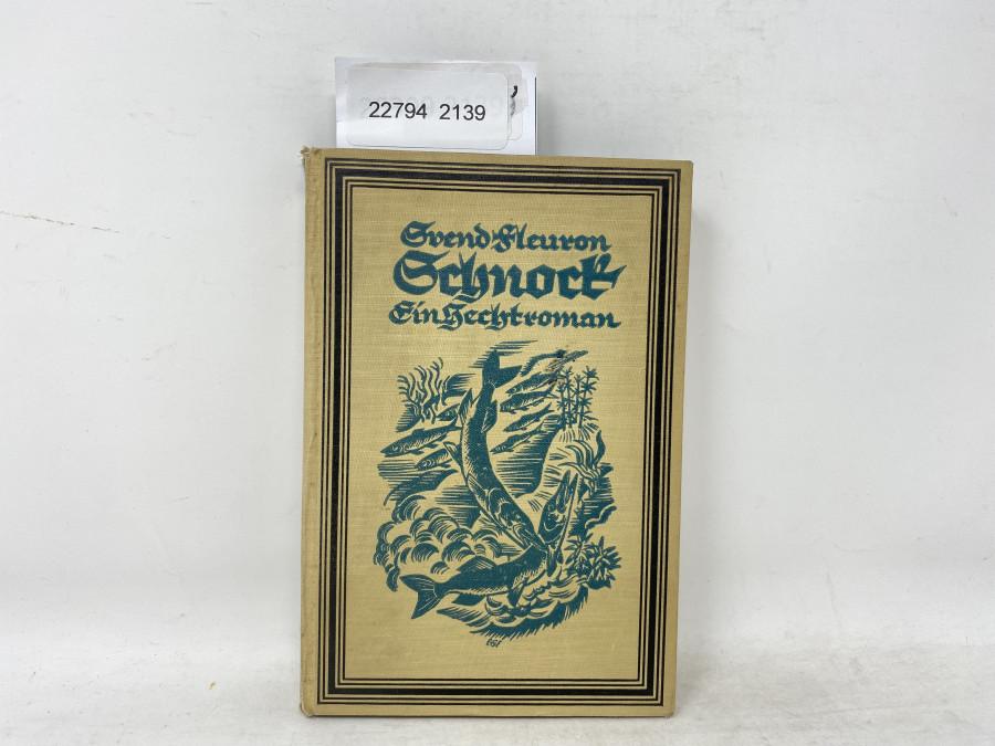 Schnock Ein Hechtroman, Svend Fleuron, 1924