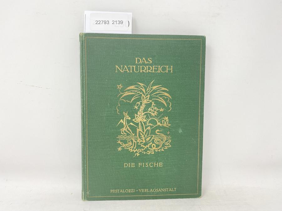 Das Naturreich Die Fische, 1923