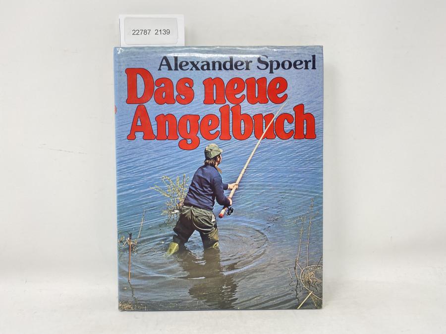 Das neue Angelbuch, Alexander Spoerl, 1977