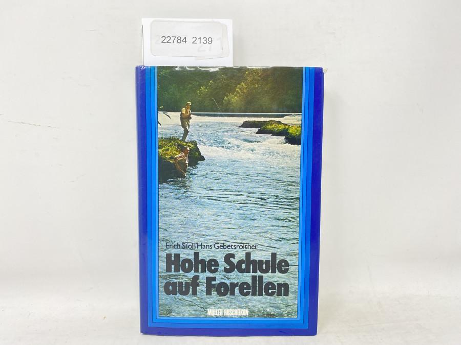 Hohe Schule auf Forellen, Erich Stoll/Hans Gebetsroither, 1973