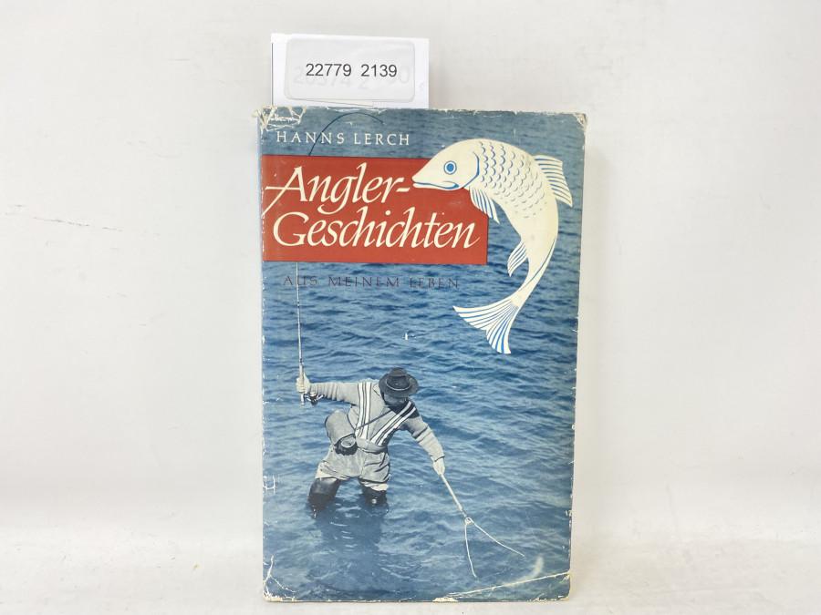 Angler-Geschichten aus meinem Leben, Hans Lerch