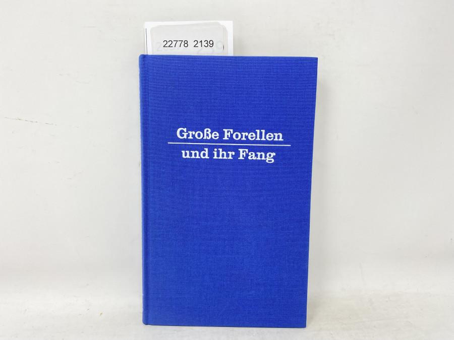 Große Forellen und ihr Fang, William H. Lawrie, 1967
