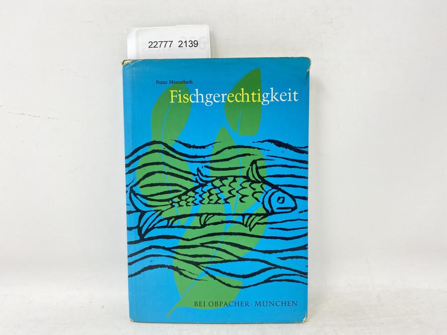 Fischgerechtigkeit, Franz Menzebach, 1960