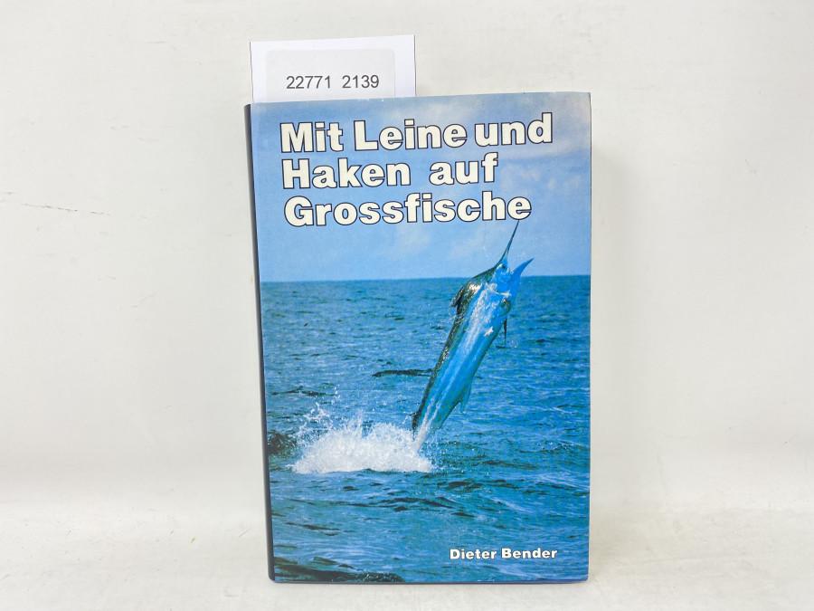 Mit Leine und Haken auf Großfische, Dieter Bender, 1979