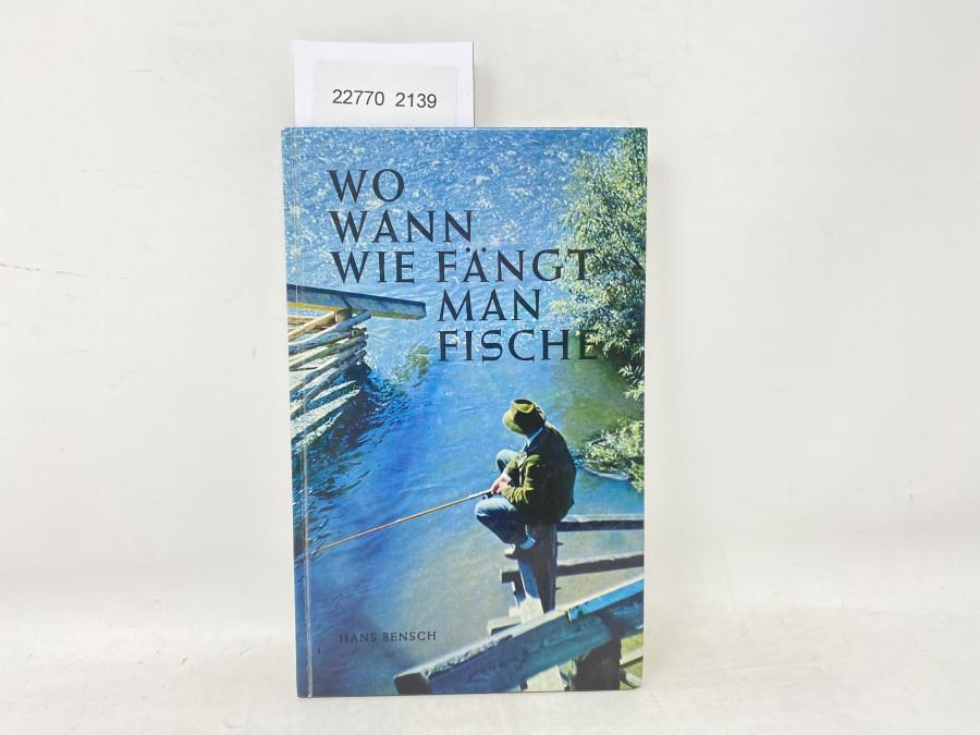Wo Wann Wie fängt man Fische, Hans Bensch, 1978