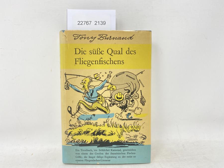 Die süße Qual des Fliegenfischens, Tony Burnand, 1955