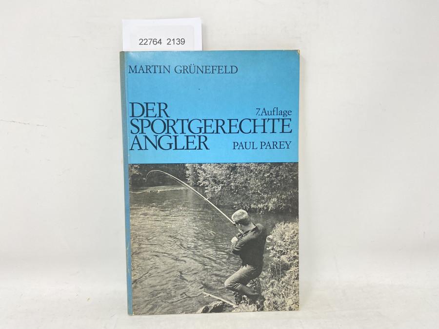 Der sportgerechte Angler, Martin Grünefeld, 1967