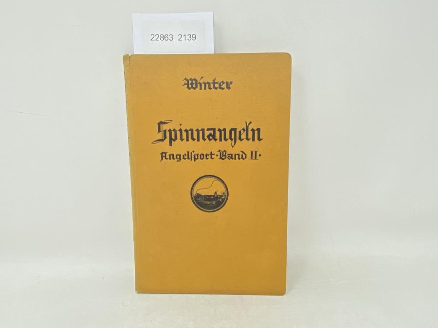 Spinnangeln Angelsport-Band II, Der. August Winter, 1928