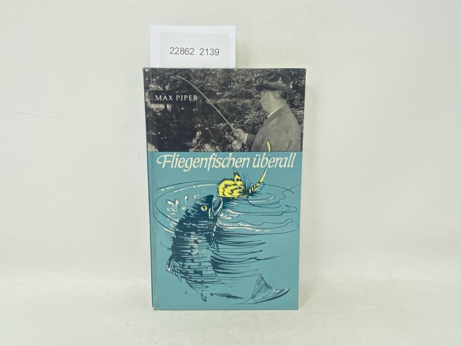 Fliegenfischen überall, Max Piper, 1964