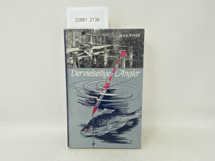 Der vielseitige Angler, Max Piper, 1963