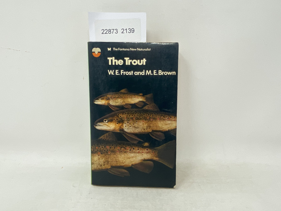 The Trout, W.E. Frost and M.E. Brown, 1967
