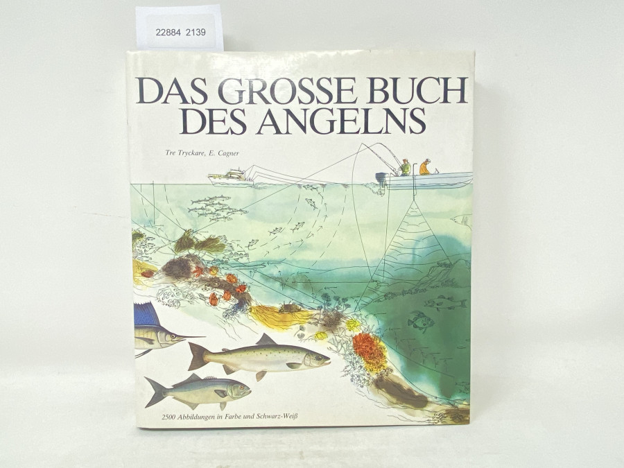 Das Grosse Buch des Angelns, Tre Tryckare, E. Cagner