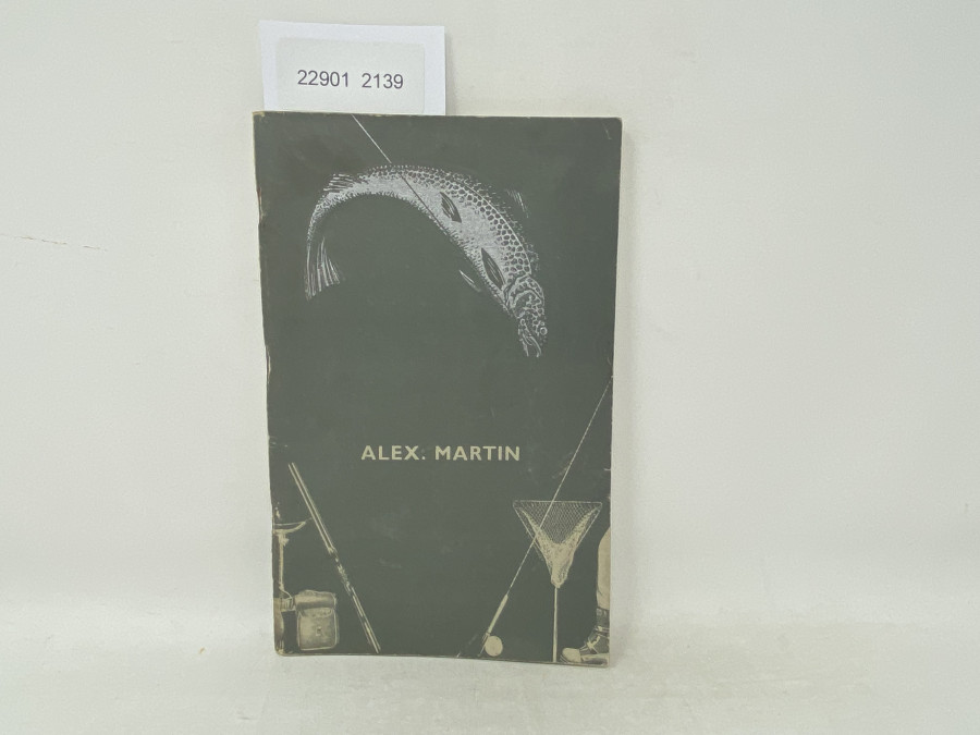 Katalog: Alex Martin Fishing Tackle of Quality, 1939 Edition