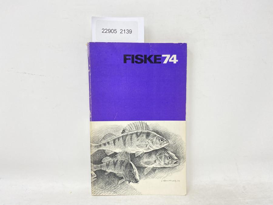 Katalog: Fiske 74, Fritidsfiskarnas arsbok