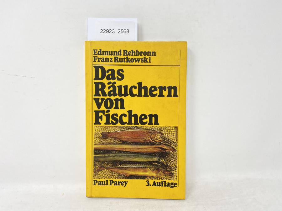 Das Räuchern von Fischen, Edmund Rehbronn/ Franz Rutkowski, 1980