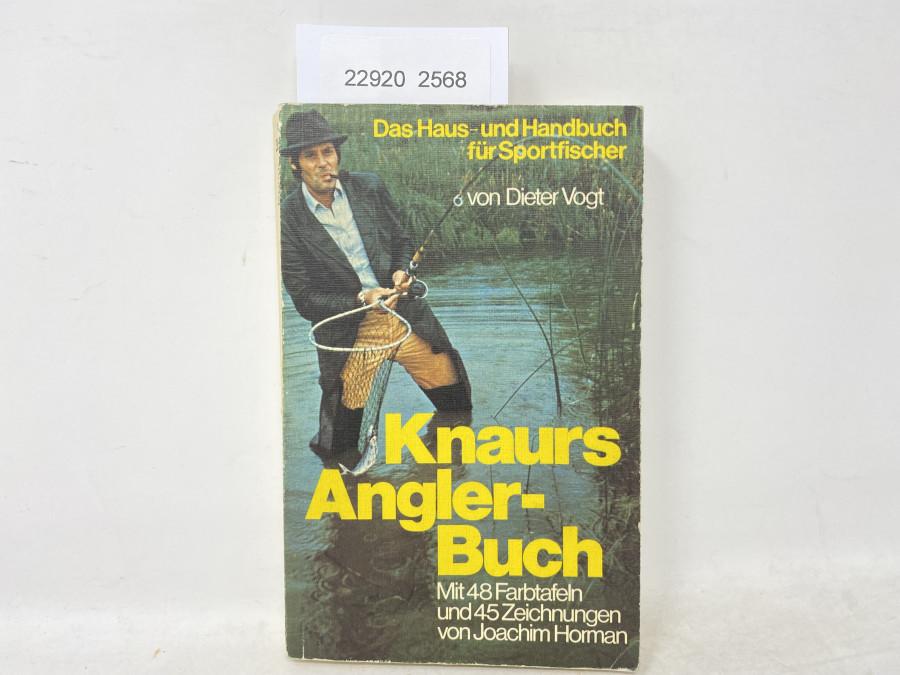 Knaurs Angler-Buch. Das Haus- und Handbuch für Sportfischer, Dieter Vogt, 1971