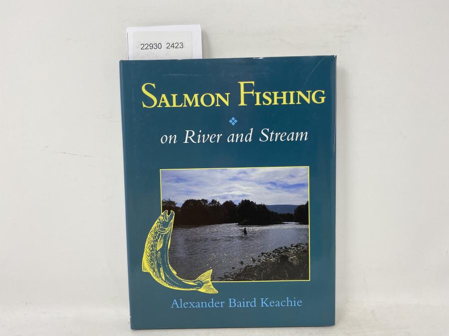 Salmon Fishing on River and Stream, Alexander Baird Keachie, 1995