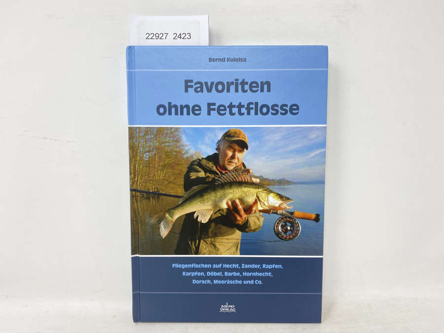 Favoriten ohne Fettflosse, Bernd Kuleisa, 2014