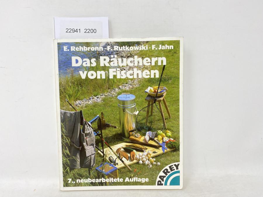 Das Räuchern von Fischen, E.Rehbronn/F.Rutkowski/F.Jahn, 1997