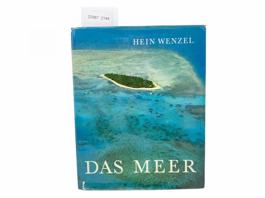 Das Meer, Grösster Erdteil der Welt, Hein Wenzel, 1961