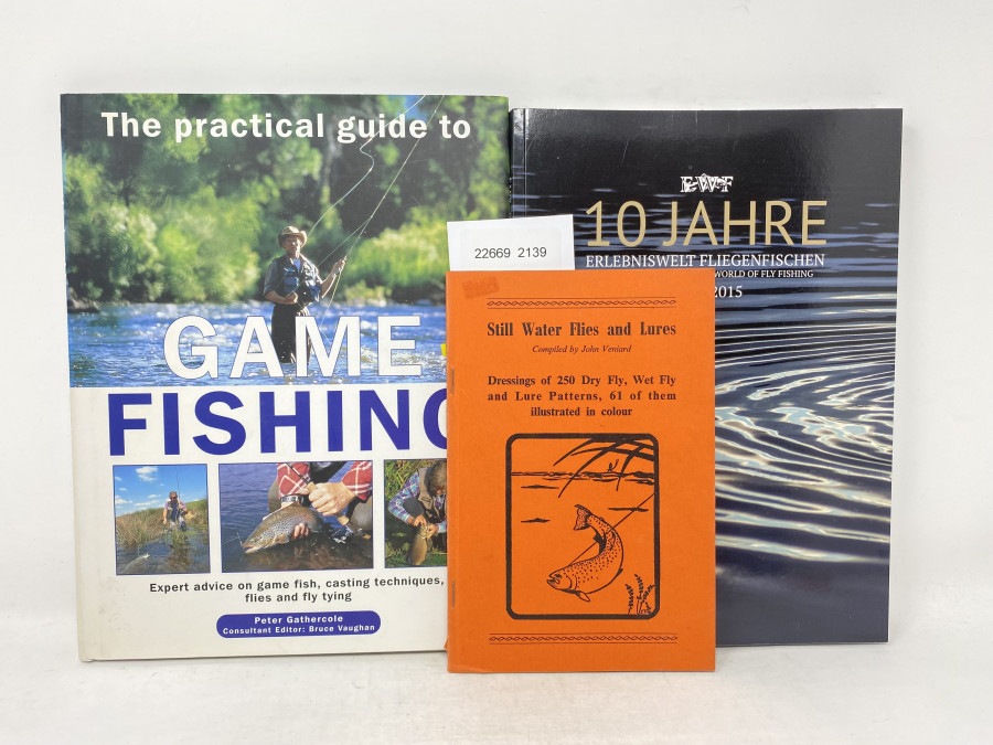 3 Bücher: The practical guide to Game Fishing, Peter Gathercole, 10 Jahre Erlebniswelt Fliegenfischen, 2006 - 2015, Still Water Fliwes and Lures, John Veniard